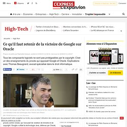 Ce qu'il faut retenir de la victoire de Google sur Oracle