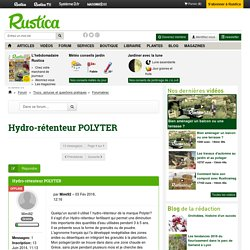 Hydro-rétenteur POLYTER : Forumabrac - Rustica.fr