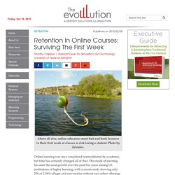 Retention In Online Courses: Surviving The First Week