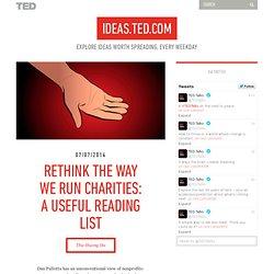 Rethink the way we run charities: A useful reading list