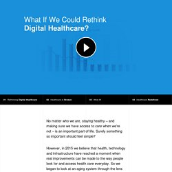 What If We Could Rethink Digital Healthcare?