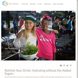 Rethink Your Drink: Hydrating without the Added Sugars - Blue Zones