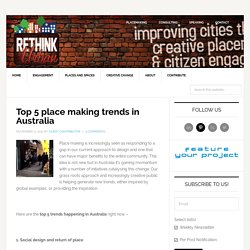 rethink urban - Top 5 place making trends in Australia
