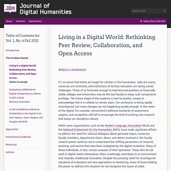 » Living in a Digital World: Rethinking Peer Review, Collaboration, and Open Access Journal of Digital Humanities