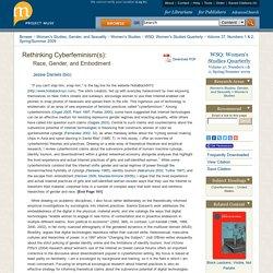 WSQ: Women's Studies Quarterly - Rethinking Cyberfeminism(s): Race, Gender, and Embodiment