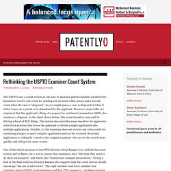 Patent Law Blog (Patently-O): Rethinking the USPTO Examiner Coun