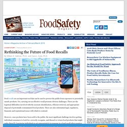 FOOD SAFETY MAGAZINE - AVRIL 2019 - Rethinking the Future of Food Recalls