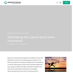 Rethinking the role of short term incentives