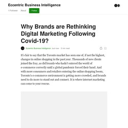 Why Brands are Rethinking Digital Marketing Following Covid-19?