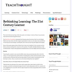 Rethinking Learning: The 21st Century Learner