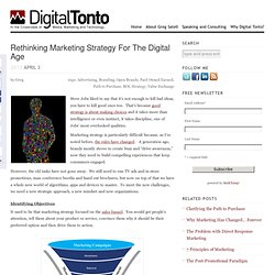 Rethinking Marketing Strategy For The Digital Age