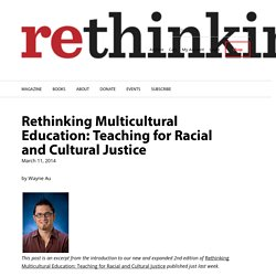 Rethinking Multicultural Education: Teaching for Racial and Cultural Justice - Rethinking Schools