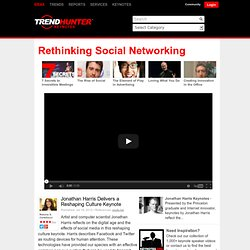 Rethinking Social Networking - Jonathan Harris Delivers a Reshaping Culture Keynote