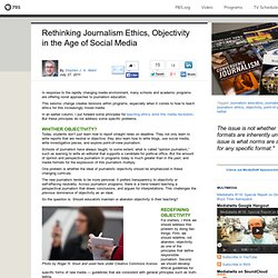 Rethinking Journalism Ethics, Objectivity in the Age of Social Media