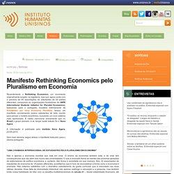 Manifesto Rethinking Economics pelo Pluralismo em Economia
