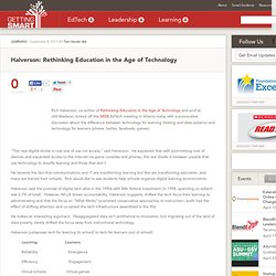 Halverson: Rethinking Education in the Age of Technology