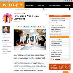 Rethinking Whole Class Discussion