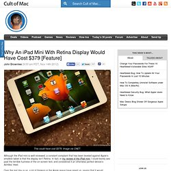 Why An iPad Mini With Retina Display Would Have Cost $379 [Feature