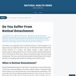 Do You Suffer From Retinal Detachment