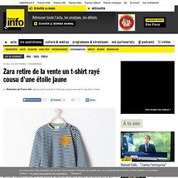Radio : Zara retire de la vente un t-shirt rayé cousu d'une étoile jaune