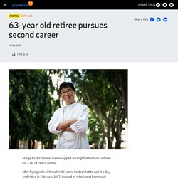 63-year old retiree pursues second career