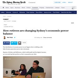How retirees are changing Sydney's economic power balance