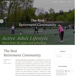 The Best Retirement Community – Hersheysmill55plus