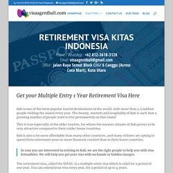 Retirement Visa for Bali, Indonesia - Index 319 Multiple Entry Kitas