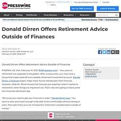 Donald Dirren Offers Retirement Advice Outside of Finances