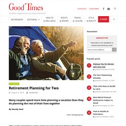 Retirement Planning for Two - Good Times