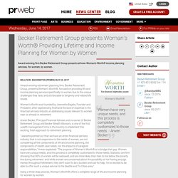 Becker Retirement Group presents Woman's Worth® Providing Lifetime and Income Planning for Women by Women