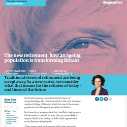 The new retirement: how an ageing population is transforming Britain