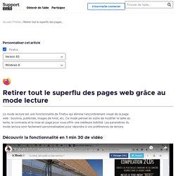 Retirer tout le superflu des pages web grâce au mode lecture