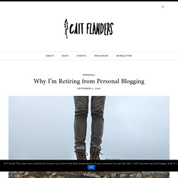 Why I'm Retiring from Personal Blogging