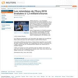 Les retombées de l'Euro 2016 évaluées à 1,3 milliard d'euros
