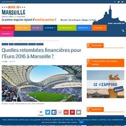 Quelles retombées financières pour l'Euro 2016 à Marseille ?