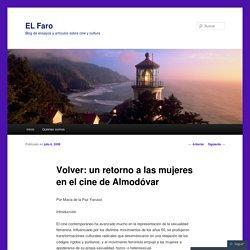 Volver: un retorno a las mujeres en el cine de Almodóvar