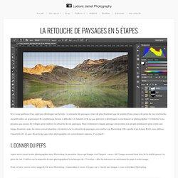 Les bases de la retouche de paysages en 5 étapes - Ludovic Jamet