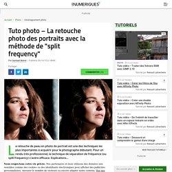 """Tuto photo – La retouche photo des portraits avec la méthode de """"split frequency"""""""