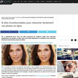 8 sites pour retoucher facilement vos photos en ligne