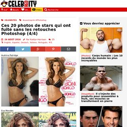 Ces 20 photos de stars qui ont fuité sans les retouches Photoshop (4/4) - CelebrityRED