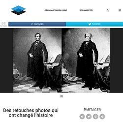 Des retouches photos qui ont changé l'histoire