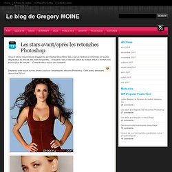 Les stars avant/après les retouches Photoshop « Le Blog de Gregory Moine Le Blog de Gregory Moine