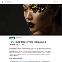 How Much Does Photo Retouching Services Cost