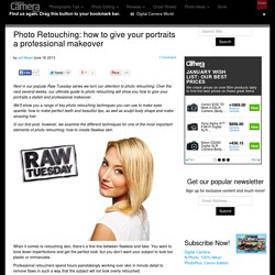 Photo Retouching: how to give your portraits a professional makeover