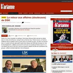 Le retour aux affaires (douteuses) de DSK
