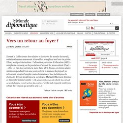 Vers un retour au foyer ?, par Mona Chollet (Le Monde diplomatiq