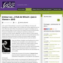 [retour sur...] Club de Minuit « Jazz à Vienne » 2015