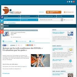 Retour sur la web-conférence du FFFOD, « l'évaluation par les pairs »