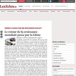 Le retour de la croissance mondiale passe par la Chine, Analyses de la rédaction